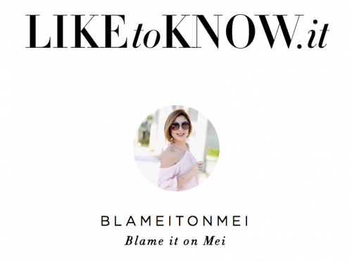 LikeToKnow.it header @blameitonmei
