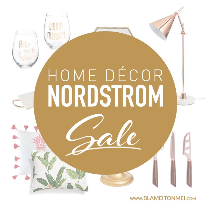 Home Décor Picks From The #Nsale + $500 Giveaway - Blame It On Mei