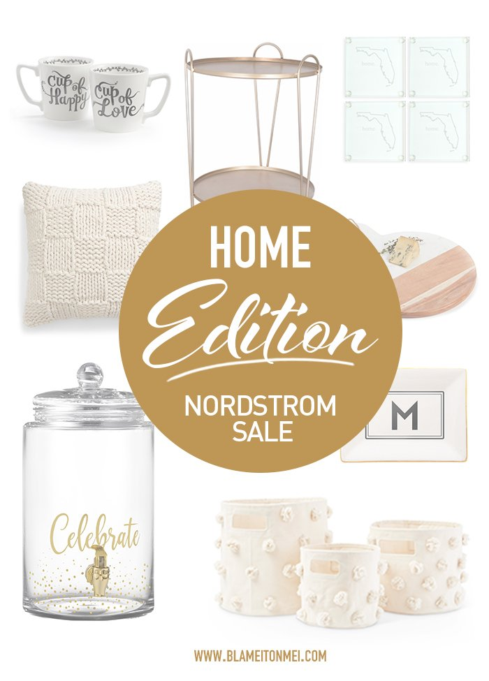 Blame it on Mei, Nordstrom Anniversary Sale, Home Edition 2018