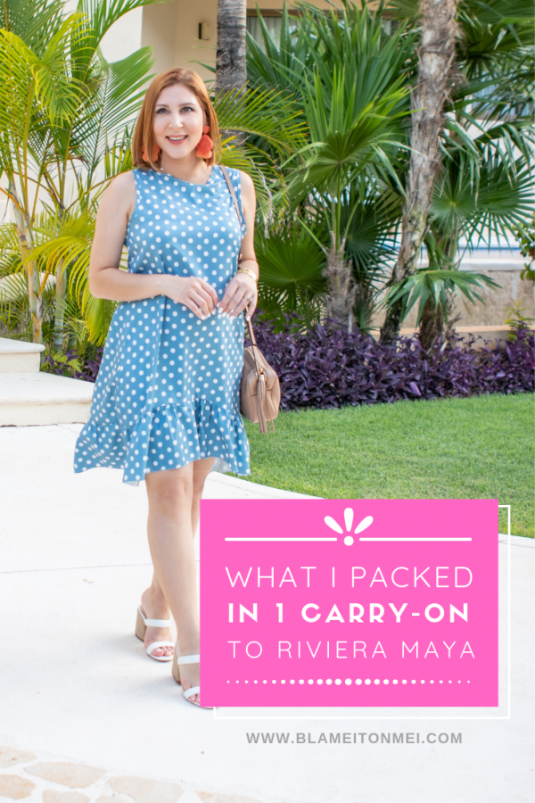 Blame it on Mei, @blameitonmei, Miami Fashion Mommy Blogger, What To Pack To Riviera Maya