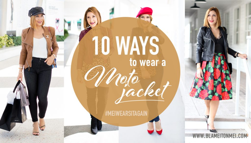 Blame it on Mei, @blameitonmei, Miami Fashion Blogger, how to wear moto jackets, meiwearsitagain