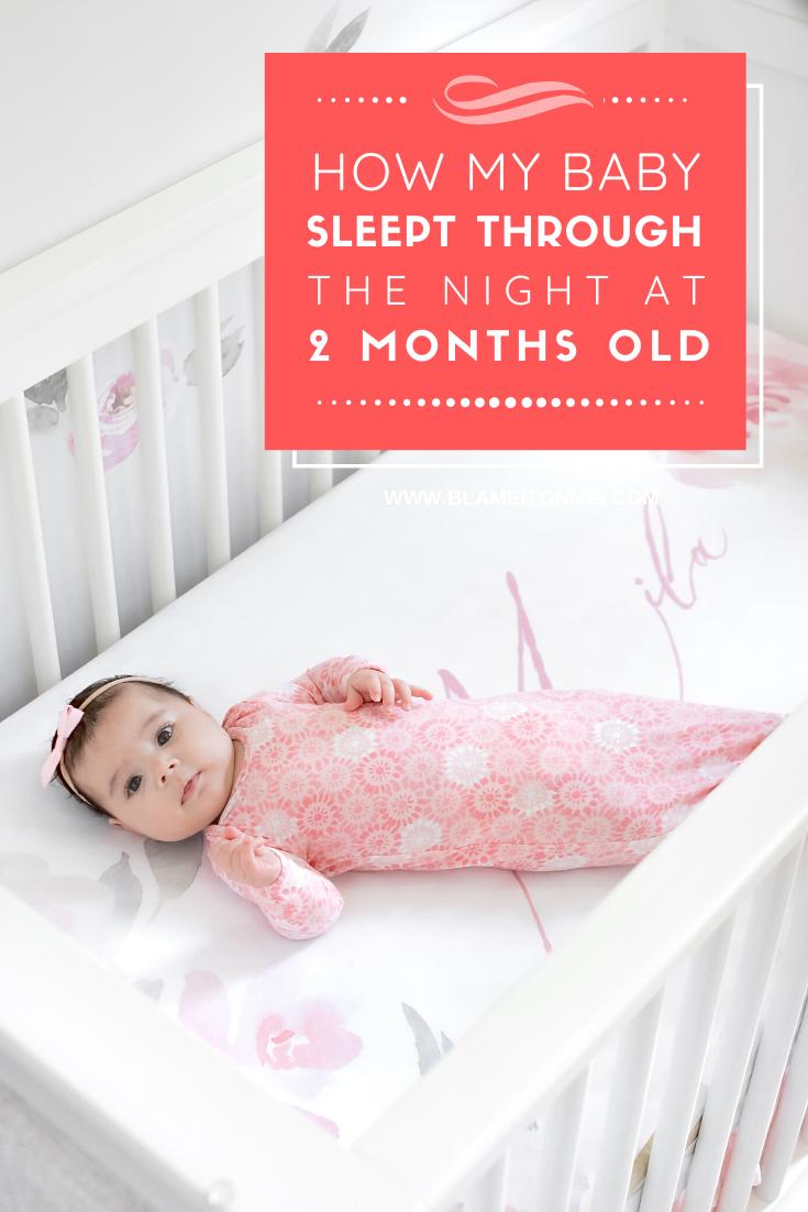Blame it on Mei, @blameitonmei, Miami Fashion Lifestyle Blogger, Baby Sleeping Through The Night